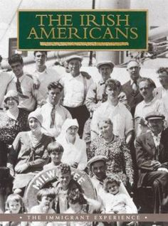 The Irish Americans: Tells the story of those seven million Irish men, women and children who left their native land and sailed to America, hoping for a chance at a better life.