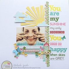 Layout: You Are My Sunshine *Jillibean Soup*