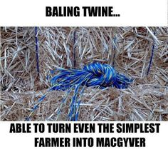 What would we do without bailing twine?