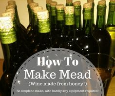 How To Make Mead: Plus 5 Delicious Mead Recipes To Try https://knowledgeweighsnothing.com/make-mead-plus-5-mead-recipes-get-started/