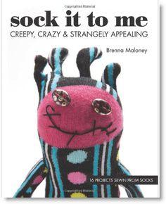 "The Winner of ""Sock It To Me: Creepy, Crazy"" book giveaway! · Felting | CraftGossip.com"