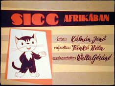 Sicc Afrikában Jena, Animation, Album, History, School, Art, Africa, Kunst, Animation Movies