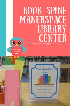 Book Spine Makerspace and Library Center