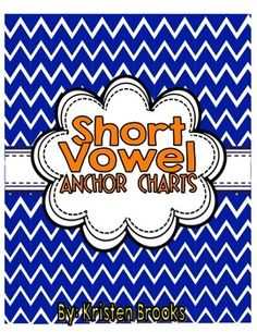 Short Vowel Anchor Charts
