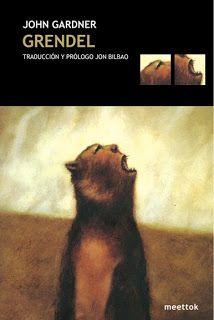 Grendel / John Gardner. Grendel es una obra sorprendente en varios sentidos: su planteamiento es sencillo hasta el desconcierto, su estructura opta por una linealidad bastante poco utilizada y su protagonista es, en realidad, un ilustre secundario del conocido poema anglosajón Beowulf.