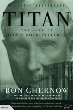 Titan: The Life of John D. Rockefeller, Sr. Ron | Trade Me