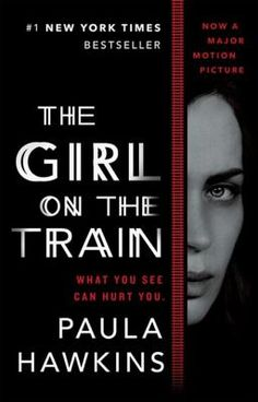 """The Girl on the Train by Paula Hawkins [THE RUNAWAY SUNDAY TIMES NO.1 BESTSELLER AND THRILLER OF THE YEAR, NOW A MAJOR FILM STARRING EMILY BLUNT. """"Really great suspense novel. Kept...]"""