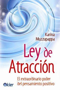 Editorial Kier | Ley de atracción. El extraordinario poder del PENSAMIENTO POSITIVO