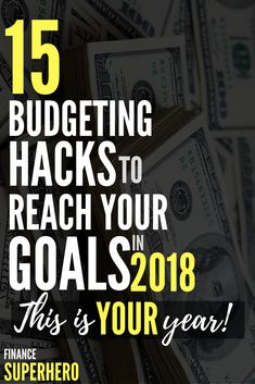 It's time. If you need to hack your budget down to pay off credit card bills, stop overspending, and finally reach your money goals, this article is EVERYTHING. 2018 won't know what hit it!