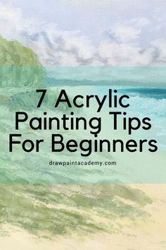 7 Acrylic Painting Tips For Beginners Acrylic paints are a great medium for beginners looking to get into painting. They are simple to use (once you get familiar with the quick drying times) and are much easier to clean up than oil paints. Here are my top 7 acrylic painting tips for beginners.