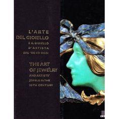 L'arte del gioiello e il gioiello d'artista dal '900 ad oggi. Catalogo della mostra (Firenze) (exhibition catalog) - M. Mosco - Giunti Editore, 2001 -