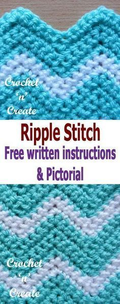 Crochet ripple stitch pictorial, also called chevron crochet, made using several colors it can be quite stunning, it is a popular stitch to use for baby blankets, afghans or dishcloths etc. #crochetncreate #crochetstitches
