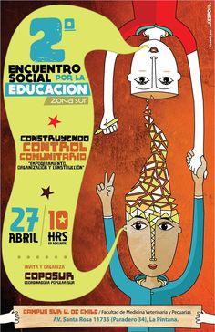 """""""2do Encuentro Social por la Educación - Zona Sur"""" / Cartel creado para la COPOSUR (Coordinadora Popular Sur) / Cartel creado por La Espora. 2013"""