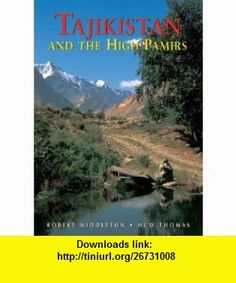 Tajikistan and the High Pamirs A Companion and Guide (Second Edition)  (Odyssey Illustrated Guides) (9789622178182) Robert Middleton, Huw Thomas, George Schaller , ISBN-10: 9622178189  , ISBN-13: 978-9622178182 ,  , tutorials , pdf , ebook , torrent , downloads , rapidshare , filesonic , hotfile , megaupload , fileserve