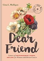 Dear Friend: Letters Of Encouragement, Humor, And Love For Women With Breast Cancer (Inspirational Books For Women, Breast Cancer Books, Motivational Letter Of Encouragement, Funny Encouragement, Motivational Books, Inspirational Books, Gifts For Cancer Patients, Love Mail, Survival Books, Dear Friend, Breast Cancer