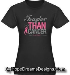 Tougher Than Breast Cancer Shirts by HopeDreamsDesigns. Cancer Awareness Shirts, Breast Cancer Awareness, Breast Cancer Gifts, Spirit Wear, Cancer Support, Cool Tees, Cancer Ribbons, Running Club