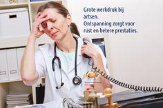 Ook bij artsen is de werkdruk hoog en het risico op burn-out groot. Bovendien willen ze anderen graag helpen, maar zijn huiverig voor hulp voor zichzelf. http://www.ontspanningstraining.nl/werkdruk-artsen/