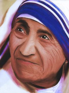 """Mother Teresa - she cared for """"the poorest of the poor"""" and is not forgotten."""