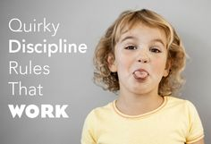 Try these quirky discipline tips that really work!!