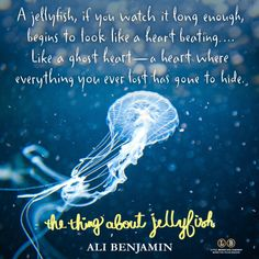 The Thing About Jellyfish by Ali Benjamin — Manda Group : Thing About Jellyfish Quote Jellyfish Quotes, Jellyfish Facts, Jellyfish Light, Jellyfish Tank, Jellyfish Tattoo, Animal Symbolism, I Feel Free, Ocean Quotes, Frases