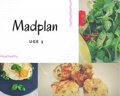 Madplan #Uge 3 - 2018 ⋆ MoniaMagdalena