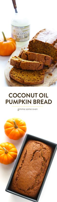 Coconut Oil Pumpkin Bread -- easy to make, perfectly moist, and soooo delicious! | gimmesomeoven.com