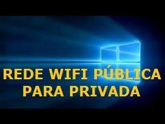 Como alterar o tipo da rede Wifi no Windows 10