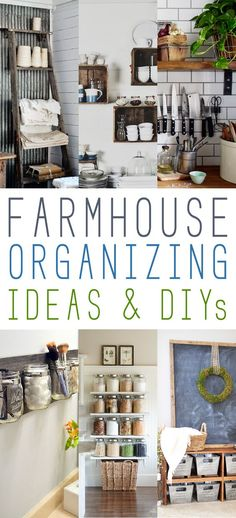 Farmhouse Organizing Ideas and DIY's - The Cottage Market: