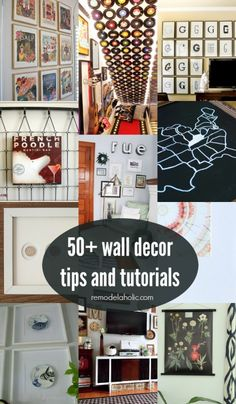 50+ ideas, tips, and tutorial for decorating your walls