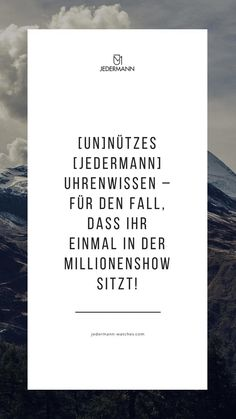 Was du schon immer über Uhren wissen wolltest! #uhren #unnützeswissen #quotes #jedermann #facts Letter Board, Cards Against Humanity, Lettering, Useless Knowledge, Tag Watches, Letters, Texting, Calligraphy, Brush Lettering