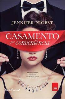 Sinfonia dos Livros: Opinião | Casamento por Conveniência | Jennifer Pr...
