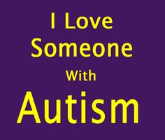 Yes I do! My daughter Emily has Autism.