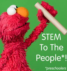 Bring Science, Technology, Engineering, and Math to your Preschoolers. Visit www.sesamestreet.org/STEM to begin!