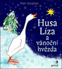Husa Líza a vánoční hvězda - Suho, Petra, Books, Kids, Movie Posters, Fictional Characters, Literatura, Young Children, Libros
