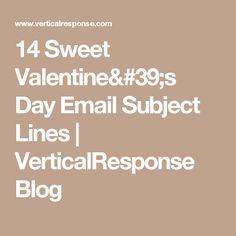 14 Sweet Valentine's Day Email Subject Lines | VerticalResponse Blog