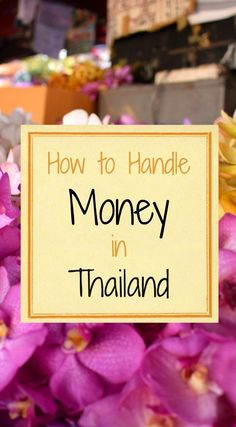Thailand travel. How to handle money in Thailand, tips on currency exchange, cash points, cards and carrying money in Thailand.  via /worldtravelfam//