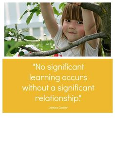 Relationships are the heart of early childhood education