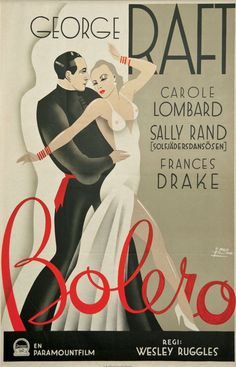 Swedish poster for BOLERO (Wesley Ruggles, USA, 1934) Artist: John Mauritz (Moje) Aslund (1904-1968) [see also] Poster source: Gotta Dance: The Art of the Dance Movie Poster