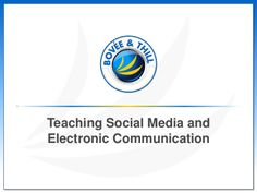 Teaching Social Media and Electronic Communication--Instructor Edition by Bovee and Thill LLC via slideshare