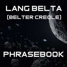 Lang Belta (Belter Creole) Phrasebook - by kmactane - Memrise The Expanse Tv, Word Check, Unusual Facts, Rurouni Kenshin, Full House, Criminal Minds, Tv Shows, Sci Fi, Female Male