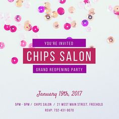Don't forget! YOU'RE INVITED! Join #ChipsSalon on January 19th as we not only celebrate our grand re-opening but as we welcome Dr. T from Beginnings Aesthetics & Laser for an evening of beauty and #BOTOX!Bring friends come sip champagne and enjoy! We will have exclusive offers promotions prizes and complimentary consultations (not to mention snacks)!