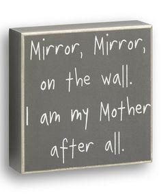 Love this Gray 'Mirror, Mirror' Box Sign on #zulily! #zulilyfinds