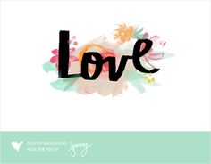 Love desktop background    Maiedae