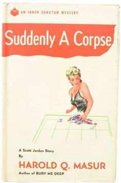 Suddenly a Corpse by Hal Masur (1949)