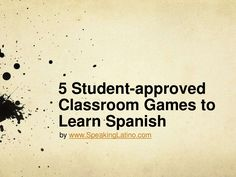 5 Student-approved Classroom Games to Learn Spanish