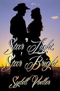 Star Light, Star Bright by Sydell Voeller https://www.amazon.com/dp/B01BO83YPE/ref=cm_sw_r_pi_dp_x_z788xbKCR7GBN