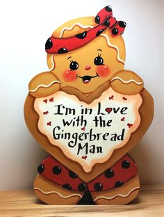 """Hand Painted SHELF SITTER Ginger  saying """"I'm in Love with the Gingerbread Man"""" #Primrosefields #HandPainted"""