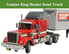 """Tamiya King Hauler Semi Truck. Tamiya ventured into the modeling business in 1948, with a scale wooden ship model kit. Since then, Tamiya has been striving to offer merchandise that can truly be called """"First in Quality Around the World."""" Now Tamiya is offering more than 300 different products, both in the fields of precision static models and high performance radio control vehicles. These products are not only sold in Japan but also exported in vast quantities to the United States…"""