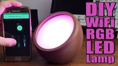 DIY WiFi RGB LED Lamp: 6 Steps (with Pictures)