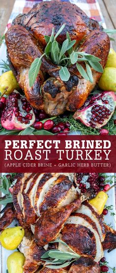 The perfect apple cider brined roast turkey with garlic herb butter is always juicy with crispy dark skin and makes a beautiful centerpiece to your Thanksgiving table. #thanksgiving #turkey #brine Turkey Recipes, Lunch Recipes, Dinner Recipes, Party Recipes, Turkey Brine, Roasted Turkey, Thanksgiving Recipes, Fall Recipes, Thanksgiving Turkey